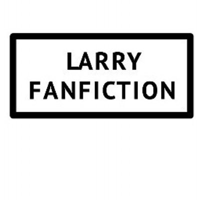 Larry Fanfiction on Twitter: