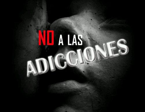 No A Las Adicciones