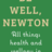 Be Well, Newton