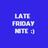 Late Friday Nite