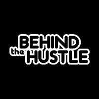 Behind The Hustle | Social Profile