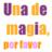 Una de magia por favor | Libros