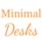 Minimal Desks