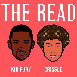 """Join @kidfury and @crissles for their weekly """"read"""" of hip-hop and pop culture's most trying stars. AskTheRead@gmail.com."""