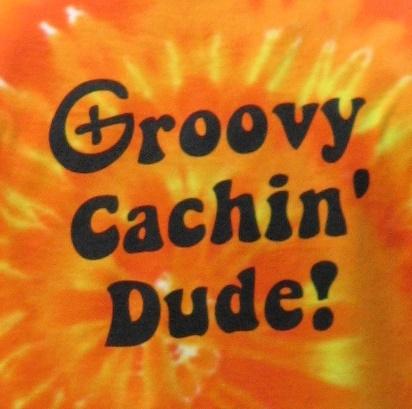 Groovy Cachin' Dude!