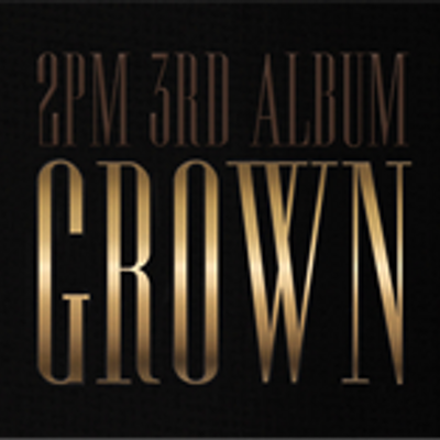 2pm_Grown | Social Profile