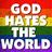 God Hates The World
