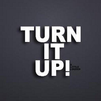 turn it up! (@turn_it_up1) | Twitter