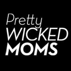 @PrettyWickdMoms