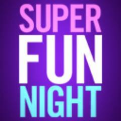 @SuperFunNight