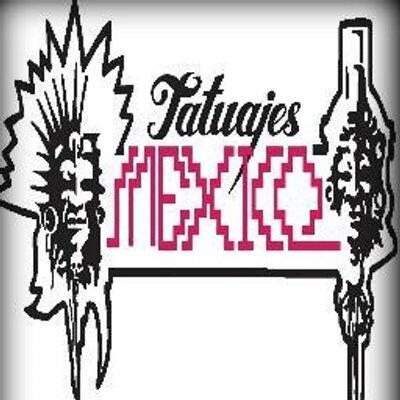 Tatuajes Mexico tatuajes mexico (@tatuajesmexico)   twitter