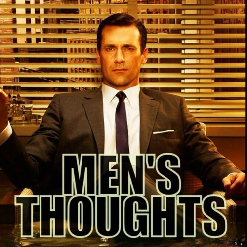Men's Thoughts (@Males_Thoughts )
