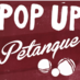 Pop Up Petanque