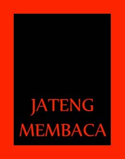 Books are my friends, my companions. They make me laugh and cry and find meaning in life jawatengahmembaca@gmail.com