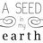 A Seed In My Earth