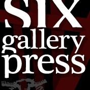 Six Gallery Press