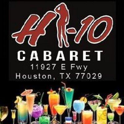Hi 10 Cabaret Houston Tx