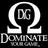 Dominate Your Game!