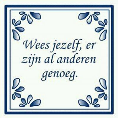 hollandse spreuken Hollandse spreuken (@HSpreuken) | Twitter hollandse spreuken