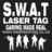 S.W.A.T Laser Tag