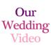 ourweddingvideo