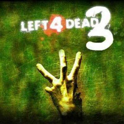Left 4 dead 3 left4dead3game tweets 4 following 1 followers 175 more