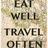 EatWellTravelOften
