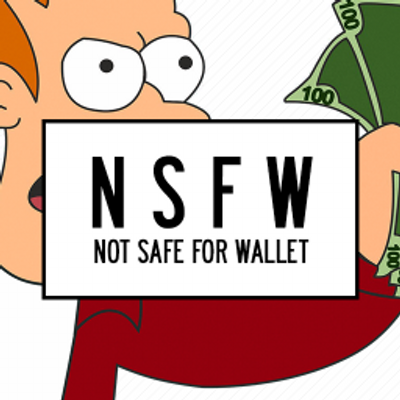 Not Safe For Wallet