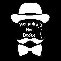 Bespoke Not Broke