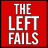 TheLeftFails