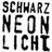 Schwarz Neon Licht Records