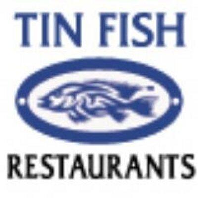 Tin fish restaurants tinfishworld twitter for Tin fish restaurant