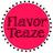 FlavorTeaze