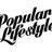 Popular Lifestyle