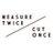 MeasureTwiceCutOnce