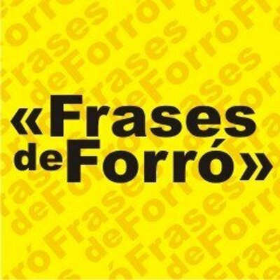 Frases De Forró At Forroeuamo Twitter