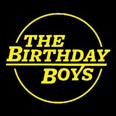 the birthday boys thebirthdayboys twitter