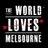 The World Loves Melb