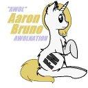Aaron Bruno - @mlp_Awol - Twitter