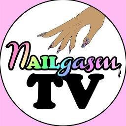 @NAILgasmTV