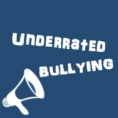 underrated.bullying