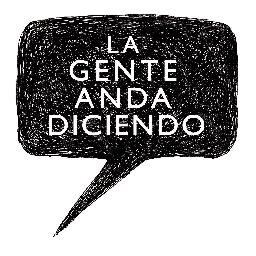 @gentediciendo
