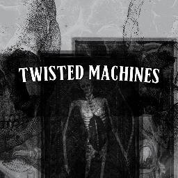 twisted machine