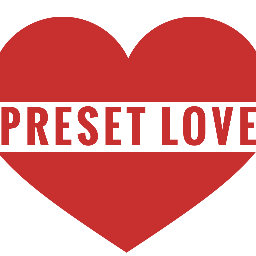 Preset Love