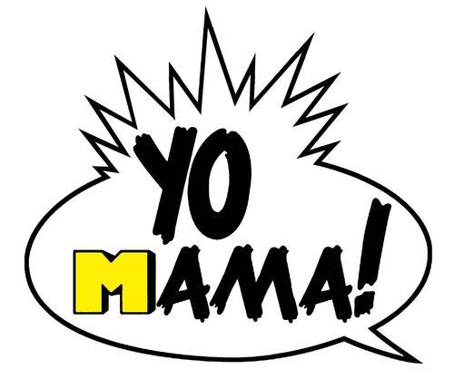 Yo Mama 93