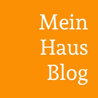 Mein Haus Blog