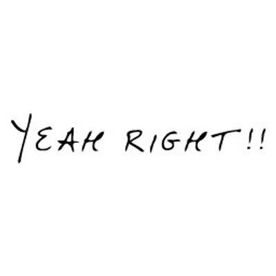 yeah right yeah rightii twitter