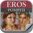 Eros Pompeii App