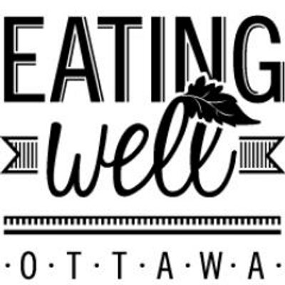 eating well ottawa eatingwellott twitter