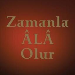 @ZamanlaAlaOlur